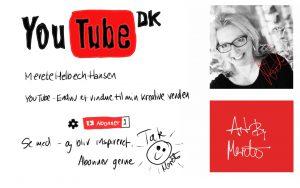 Nu også på YouTube. Se med og abonner gerne. Jeg vil inspirere med med små film fra min kreative verden. Illustration Merete Helbech Hansen